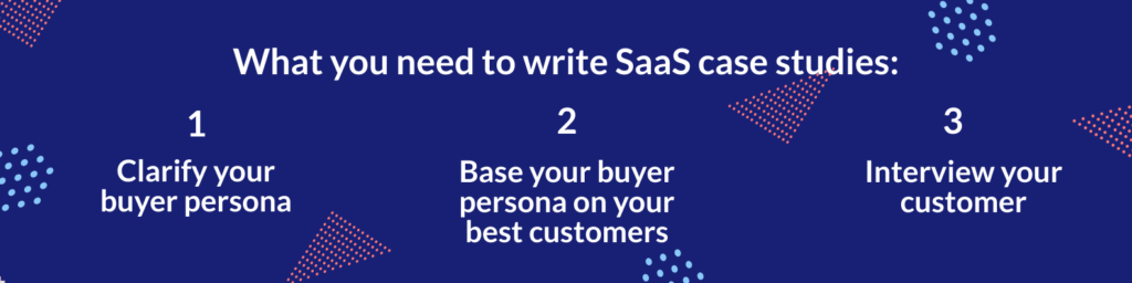 What do you need to write B2B Case Study